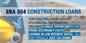 SBA 504 Construction Loans