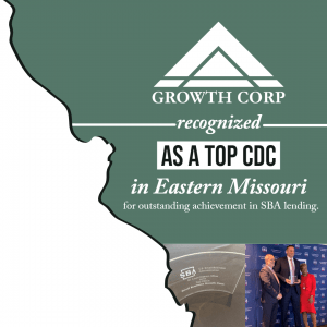 Growth Corp a Top 504 Lender in Eastern Missouri